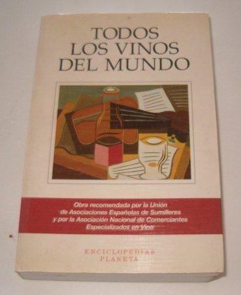 Todos Los Vinos Del Mundo (Tabula) por J. Muñoz Ramos