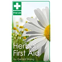 Herbal First Aid (English Edition)