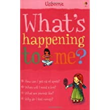 WHAT'S HAPPENING TO ME? (GIRLS EDITION) by Meredith, Susan ( Author ) on Dec-01-2006[ Paperback ] by Susan Meredith (2006-08-01)