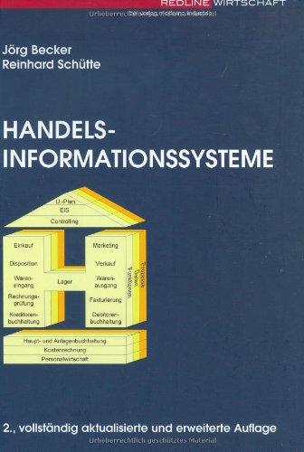 Handelsinformationssysteme. Domänenorientierte Einführung in die Wirtschaftsinformatik (Redline Wirtschaft bei moderne industrie)