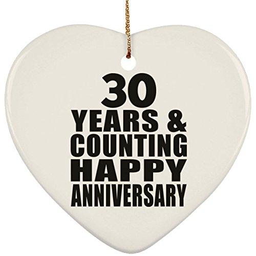 Designsify Happy 30th Anniversary 30 Years & Counting - Heart Ornament Herz Weihnachtsbaumschmuck aus Keramik Weihnachten - Geschenk zum Geburtstag Jahrestag Muttertag Vatertag Ostern
