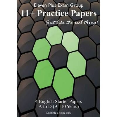 english-eleven-plus-starter-papers-eng-a-eng-d-38-questions-40-minutes-author-eleven-plus-exam-group