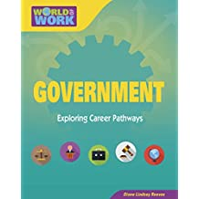 Government (Bright Futures Press : World of Work)
