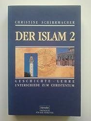 Der Islam, in 2 Bdn., Bd.2
