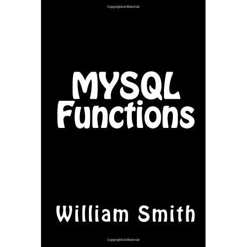 MYSQL Functions by Mr William Smith MSc (2015-04-28)
