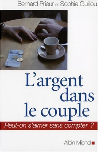 L'argent dans le couple : Peut-on s'aimer sans compter ?
