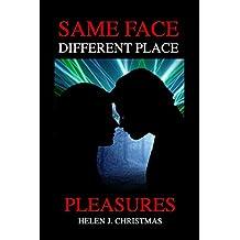 Same Face Different Place - Pleasures: Volume 3