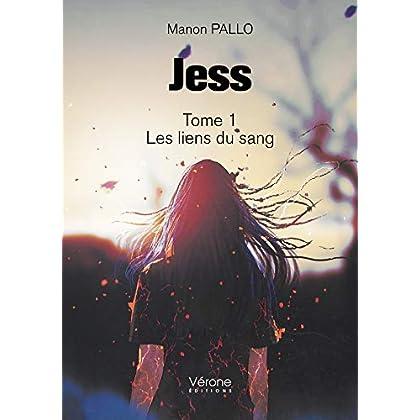 Jess Tome 1 - Les liens du sang
