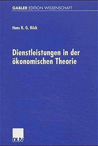 Dienstleistungen in der ökonomischen Theorie (Gabler Edition Wissenschaft) (German Edition)