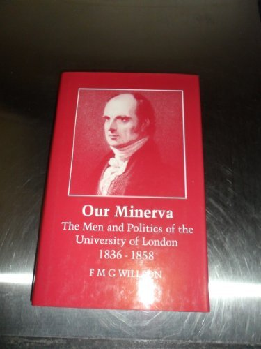 Our Minerva by F. M. G. Willson (1995-01-30)