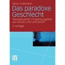 Cross-Gender - Transsexualität in der zweigeschlechtlichen Gesellschaft (German Edition)