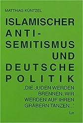 Islamischer Antisemitismus und deutsche Politik: