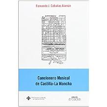 Cancionero musical de Castilla-la Mancha (ARCADIA)