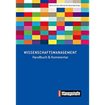Wissenschaftsmanagement: Handbuch & Kommentar (Edition Wissenschaftsmanagement)