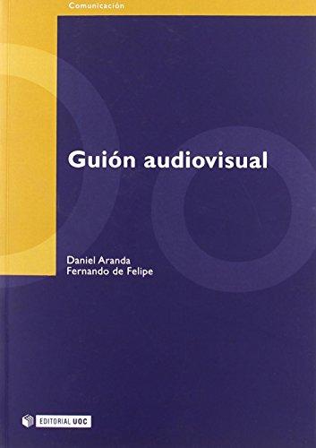 Guión audiovisual (Manuales) de Daniel Aranda Juárez (2006) Tapa blanda