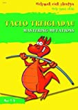 Taclo'r Treigladau / Tackling Muations (Help Your Child)