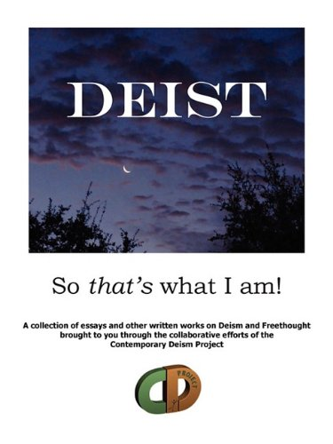 DEIST: So that's what I am!