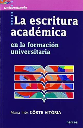 LA ESCRITURA ACADÉMICA (Universitaria) por MARIA INES CORTE VITÓRIA