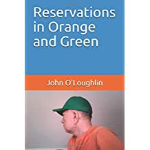 Reservations in Orange and Green