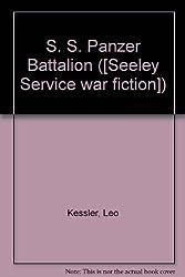 S. S. Panzer Battalion ([Seeley Service war fiction]) by Leo Kessler (1975-10-06)