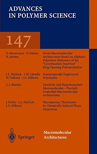 ADVANCES IN POLYMER SCIENCE V147. : Macromolecular architectures