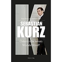 Sebastian Kurz: Österrreichs neues Wunderkind?