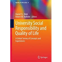 University Social Responsibility and Quality of Life: A Global Survey of Concepts and Experiences (Quality of Life in Asia)