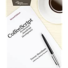 CoffeeScript: Accelerated JavaScript Development by Trevor Burnham (2015-02-16)