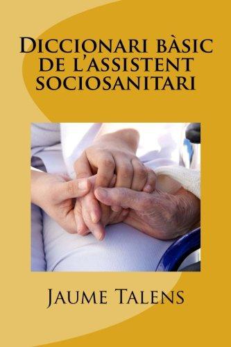 Diccionari bàsic de l'assistent sociosanitari