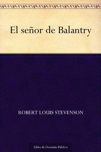 El señor de Balantry por Robert Louis Stevenson