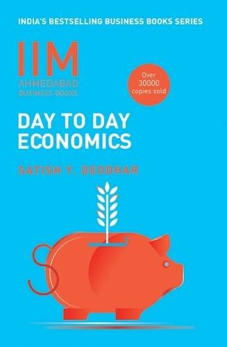 Economics and its applications are everywhere around us; however it is not easy for a layman to understand the complex theories and concepts of this subject. To ensure that the subject of Economics can be understood by common people, Satish ...