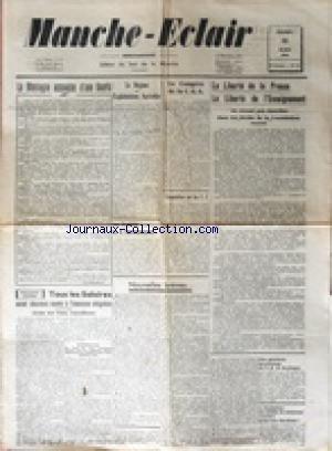 MANCHE ECLAIR [No 12] du 23/03/1946 - LA MONTAGNE ACCOUCHE D'UNE SOURIS - LE REGIME DES EXPLOITATIONS AGRICOLES - LES BIENFAITS DE LA NATIONALISATION - LA LIBERTE DE LA PRESSE - LA LIBERTE DE L'ENSEIGNEMENT - TOUS LES SALAIRES SOUMIS A L'ASSURANCE OBLIGATOIRE