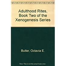 Adulthood Rites, Book Two of the Xenogenesis Series