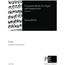 Complete Works for Organ and Harpsichord: Volume 1