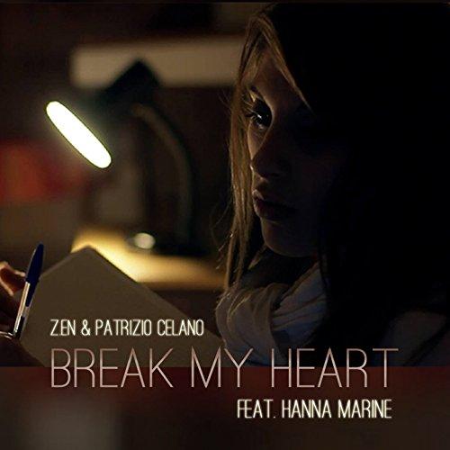 Break My Heart (feat. Hanna Marine) (Marine Hanna)