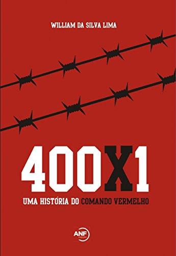 400x1: Uma história do Comando Vermelho Portuguese