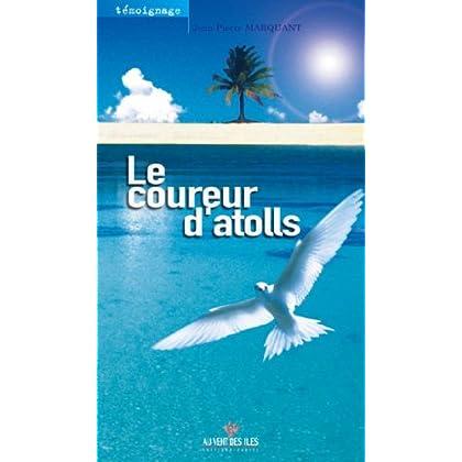 Le Coureur d'atolls