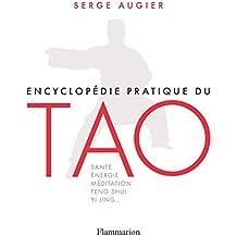 Encyclopédie pratique du Tao (Vie pratique et bien-être) (French Edition)