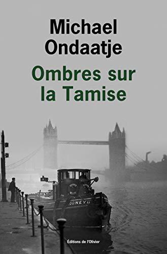 Ombres sur la Tamise par Michael Ondaatje
