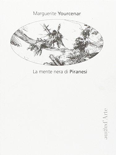 La mente nera di Piranesi