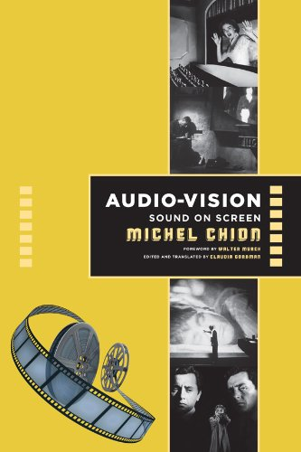 Audio-Vision: Sound on Screen (Film and Culture)