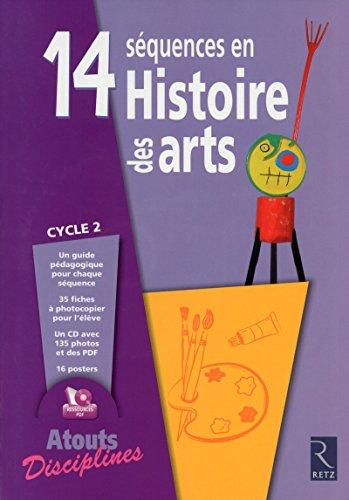 14 séquences en histoire des arts (+ CD-Rom)