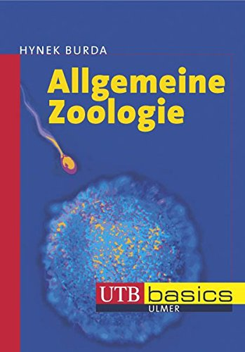 Allgemeine Zoologie (utb basics, Band 2690)