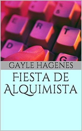 Fiesta de Alquimista por Gayle Hagenes