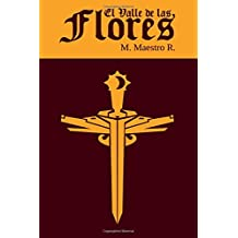 El Valle de Las Flores: Segunda parte de la Trilogía de Los Clanes: Volume 2