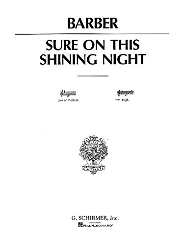 Samuel Barber Sure On This Shining Night Op.13 No.3 (High Voice)