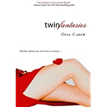 Twin Fantasies by Opal Carew (2007-06-26)