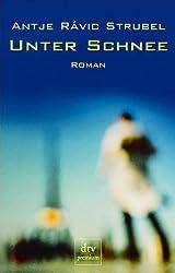 Unter Schnee: Roman