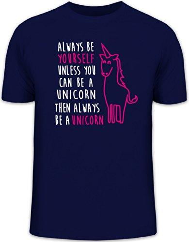 Lustiges Herren T-Shirt von Shirtstreet24 mit Always Be A Unicorn Aufdruck Dunkelblau