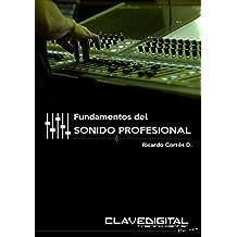 Fundamentos del Sonido Profesional